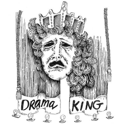 Drama Kings and Queens