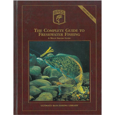 Complete Guide to Freshwater Fishing