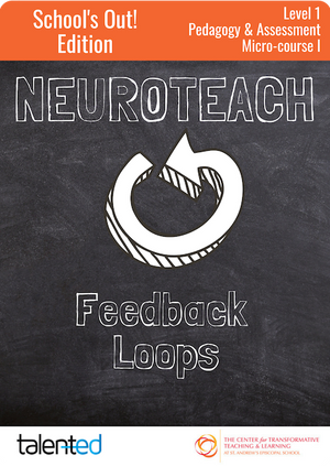 Neuroteach Level 1: Feedback Loops (School's Out!)