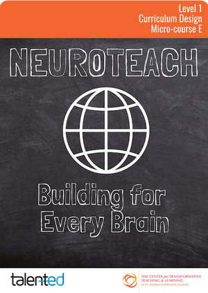 Neuroteach Level 1: Building for Every Brain