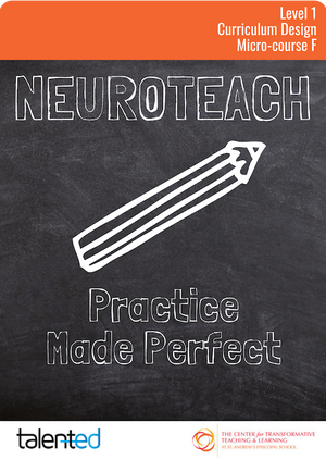 Neuroteach Level 1: Practice Made Perfect