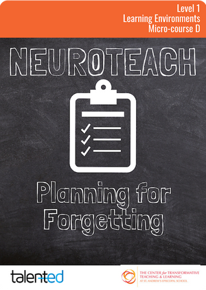 Neuroteach Level 1: Planning for Forgetting