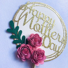 Load image into Gallery viewer, Happy Mothers Day Flower Cake Topper