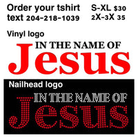 IN THE NAME OF JESUS TSHIRT