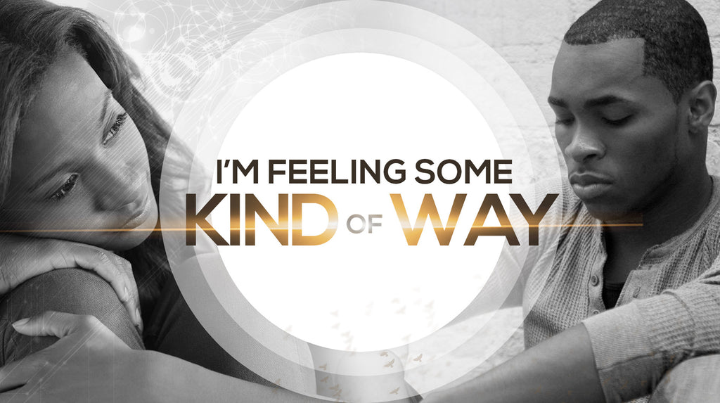 I'm Feeling Some Kind of Way - Single Messages