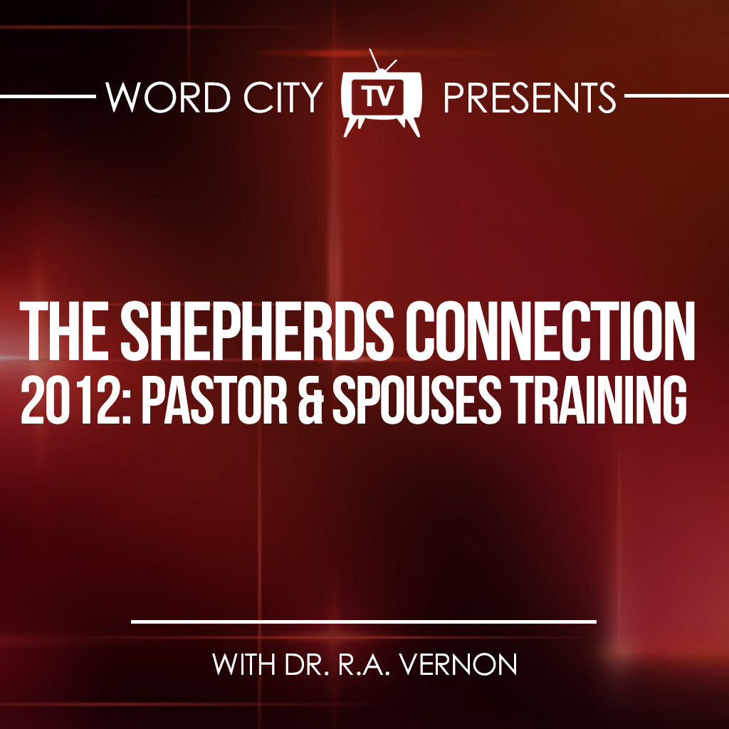 The Shepherds Connection 2012 Senior Pastor & Spouses Training
