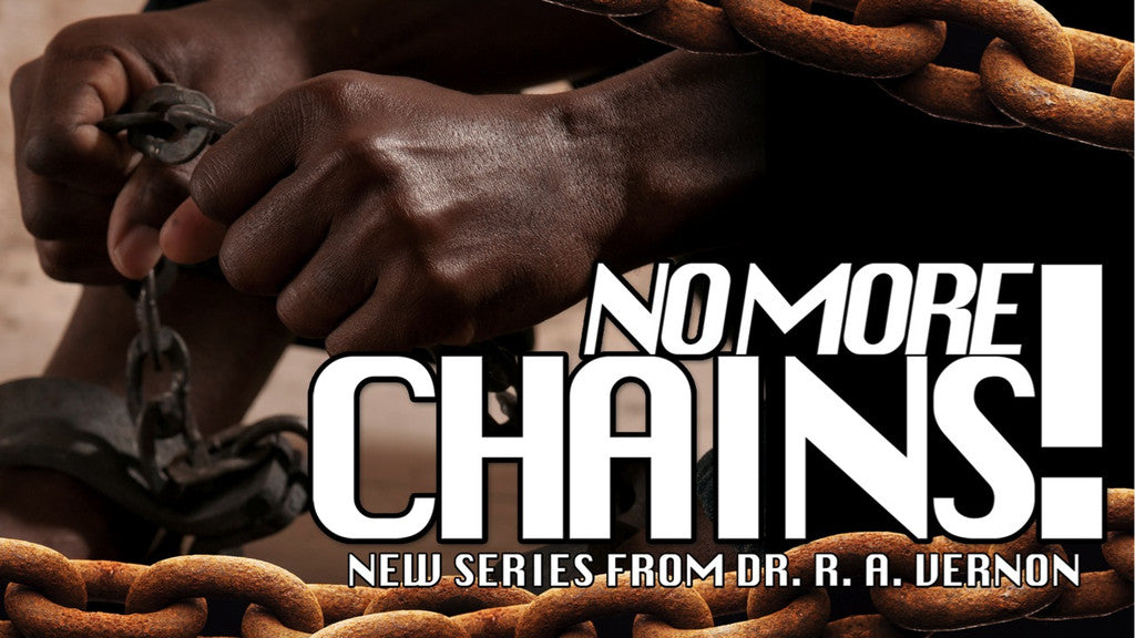 No More Chains Series