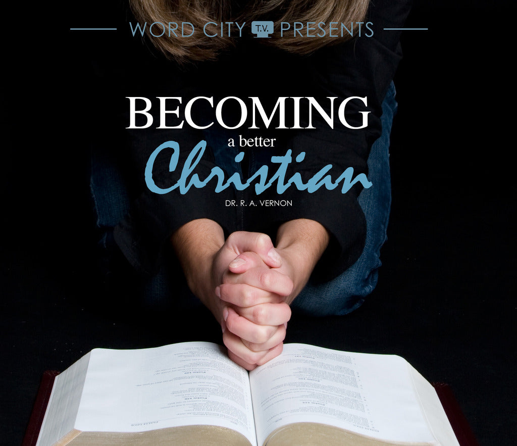 Becoming A Better Christian
