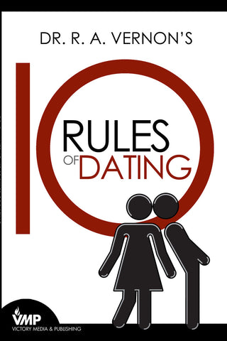 Dr. R.A. Vernon's 10 Rules Of Dating Book (Discounts Do Not Apply)