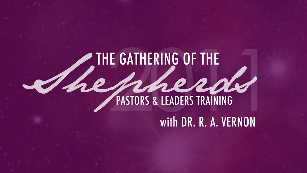 Gathering Of The Shepherds 2011 Pastor & Leaders Training