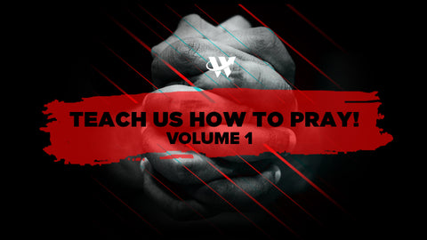 Teach Us How To Pray Volume 1 Series