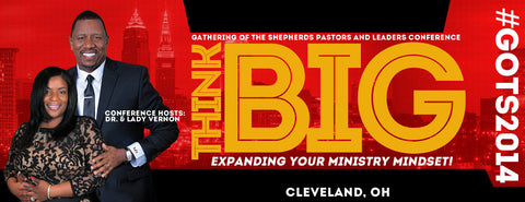 """Think Big"" Gathering of the Shepherds 2014"