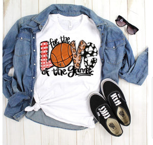 For The Love Of Basketball Tee