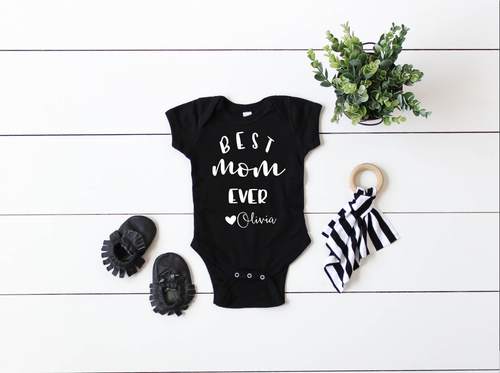 Best Mom Ever Personalized Onesie, Mother's Day Onesies