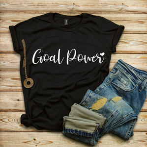 Goal Power, Lady Boss, Woman Business Owner, Business Owner Graphic Tees, Goal Crushing