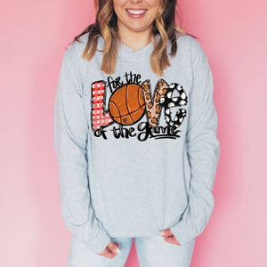 For The Love Of Basketball Long Sleeve