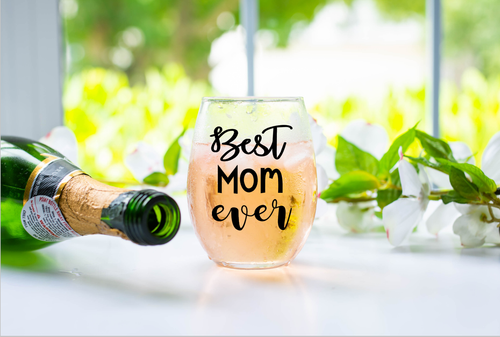 Best Mom Ever Stemless Wine Glass Mothers Day Gifts