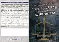 Gospel Tract - Does your righteousness measure up to the perfect standard of God's righteousness?