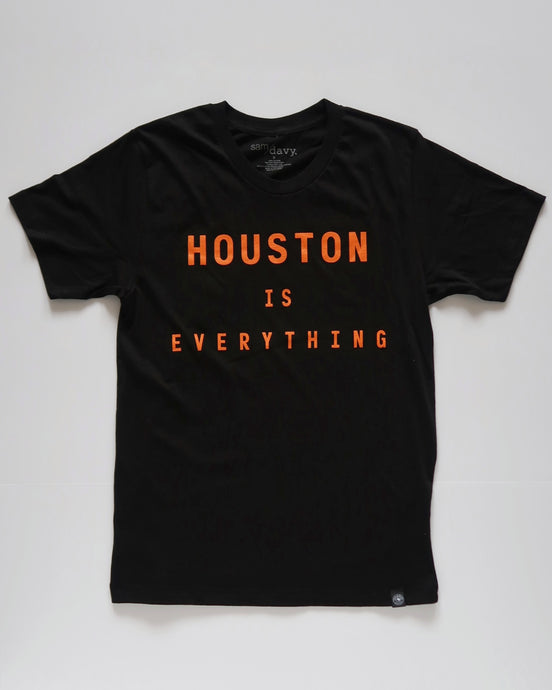 The Houston is Everything Tee (Unisex Black/Orange)