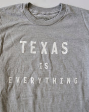 Load image into Gallery viewer, The Texas is Everything Tee (Unisex Grey/White)