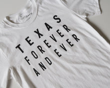 Load image into Gallery viewer, Texas Forever and Ever Tee (White/Black)