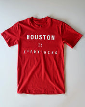 Load image into Gallery viewer, The Houston is Everything Tee (Unisex Red/White)