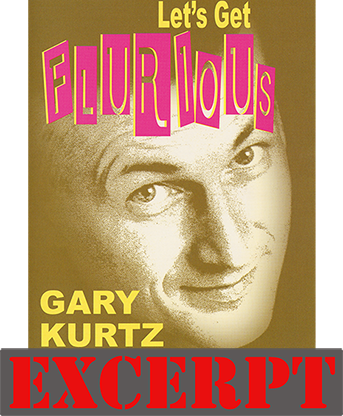 Forced Thought video DOWNLOAD (Excerpt of Let's Get Flurious by Gary Kurtz)