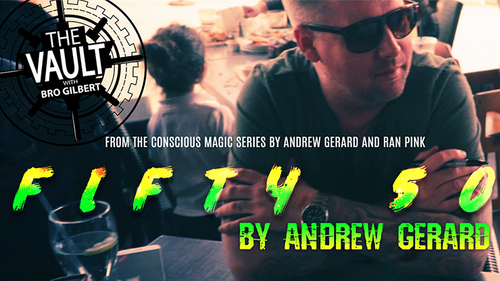 The Vault - FIFTY 50 by Andrew Gerard from Conscious Magic Episode 2 video DOWNLOAD