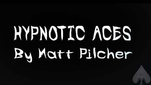 HYPNOTIC ACES by Matt Pilcher eBook DOWNLOAD