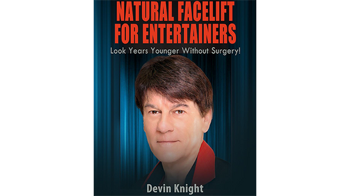 Natural Facelift for Entertainers by Devin Knight eBook DOWNLOAD