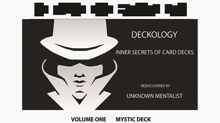 DECKOLOGY VOL 1 - MYSTIC DECK by Unknown Mentalist eBook DOWNLOAD