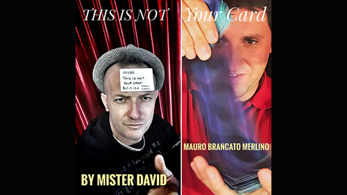 This is Not Your Card by Mister David and Mauro Brancato Merlino (With Gimmick) video DOWNLOAD