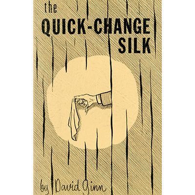 The Quick Change Silk by David Ginn - eBook DOWNLOAD