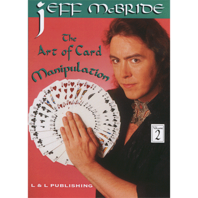 The Art Of Card Manipulation Vol.2 by Jeff McBride video DOWNLOAD