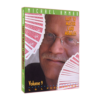 Easy to Master Card Miracles Volume 9 by Michael Ammar video DOWNLOAD