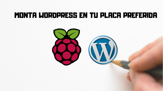 Monta WordPress en Raspberry Pi