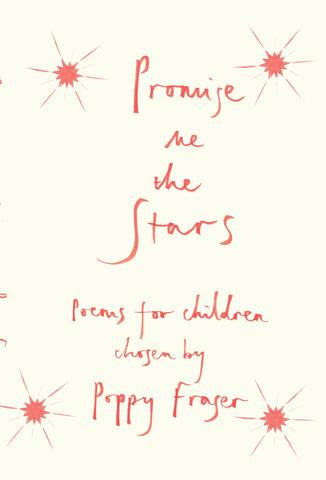 Promise Me The Stars - Poems for Children