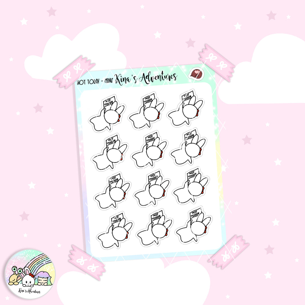 Stickers Sheet- Minu'- Not today