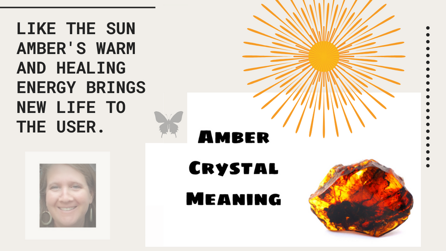 Amber Crystal Meaning