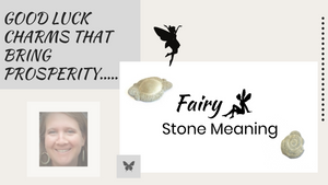 Fairy Stone Meaning