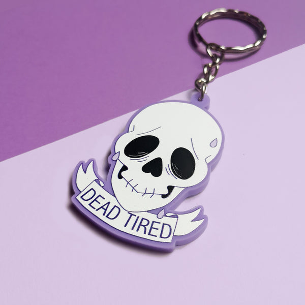 Dead Tired Keychain