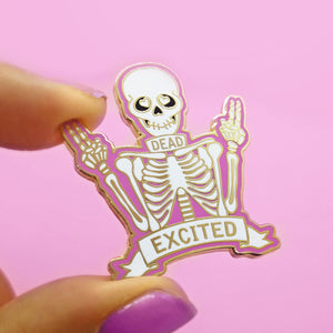 Dead Excited Pin