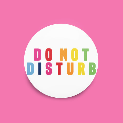 Do Not Disturb Badge