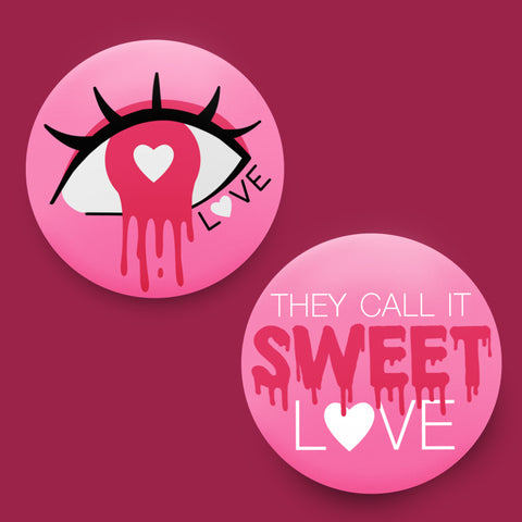 They call it Sweet Love Badges