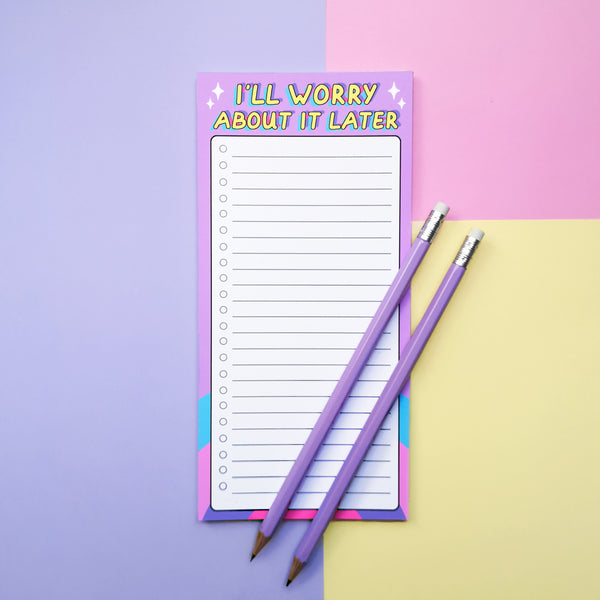 I'll Worry about it Later Notepad / List pad