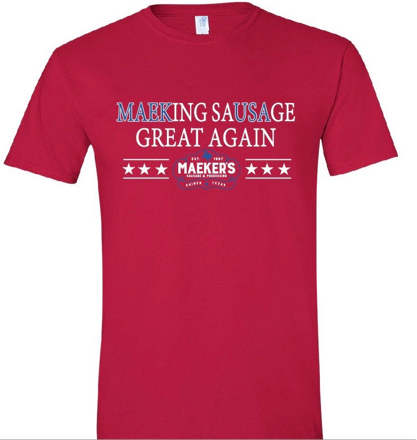 Maeking Sausage Great Again T-Shirt