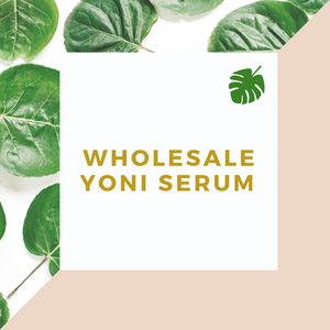 Wholesale Yoni Serum