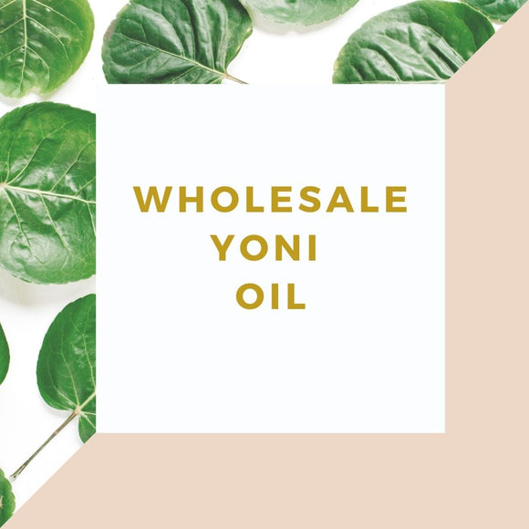 Wholesale Yoni Oil
