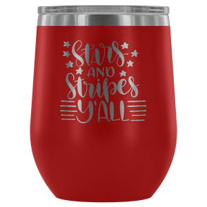 Stars and Stripes Y'all Wine Tumbler