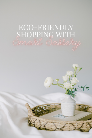 Image to share about eco-friendly shopping with smart sassery